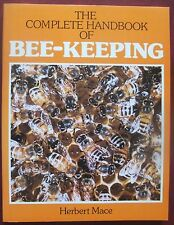 Herbert Mace - The Complete Handbook of Bee-Keeping