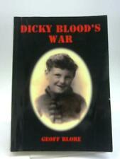 Dicky Blood's War (Geoff Blore - 2003) (ID:35658)