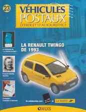 FASCICULE 23 VEHICULES POSTAUX RENAULT TWINGO DE 1993 LA POSTE PTT