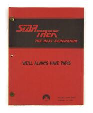 """We'll Always Have Paris"" - Star Trek: The Next Generation - Original Script"