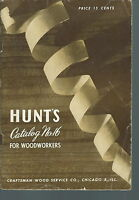 NB-037 - Hunt's Catalog No 16 Woodworking, Stanley Tools, mouldings, etc, illust