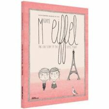 Mrs. Eiffel : The Love Story Behind the Eiffel Tower by Alice Briere-Haquet...