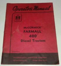 IH International McCormick Farmall 400 Diesel Tractor Operators Manual ORIGINAL!