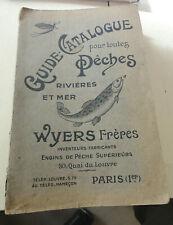 ancien gros Catalogue de pêche WYERS 1913 ? 396 pages