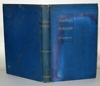 Natural hygiene; or, Healthy blood, the essential condition... HB 1901 - 2nd Ed