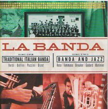 LA BANDA 2CDS  TRADITIONAL ITALIAN BANDA / BANDA AND JAZZ