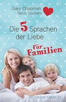 Gary Chapman-Die fünf Sprachen der Liebe für Familien (*NEU*)