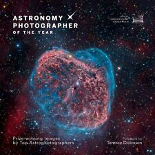 Astronomy Photographer of the Year: Prize-Winning Images by Top Astrophotographe