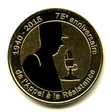 52 COLOMBEY 75 ans de l'Appel à la Résistance, 1940-2015, 2015, Monnaie de Paris