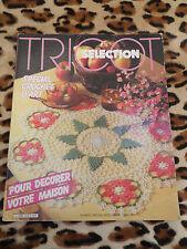 TRICOT SÉLECTION, spécial crochet d'art n° 9 : Pour décorer votre maison