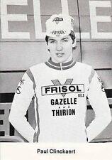 PAUL CLINCKAERT Cyclisme 70s Ciclismo FRISOL Cycling wielrennen cycliste vélo