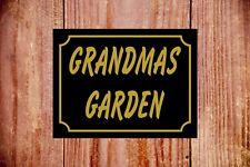 Grandmas garden weatherproof sign ideal Birthday Christmas gift 9346