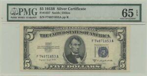 1953B $5 Silver Cert FR#1657 PMG 65 Gem UNC EPQ