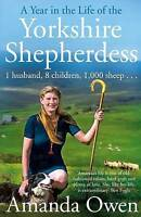 A Year in the Life of the Yorkshire Shepherdess by Amanda Owen (Hardback, 2016)