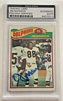 Jim Mandich (d.2011) Signed 1977 Topps #372 Miami Dolphins AUTO PSA/DNA (A)