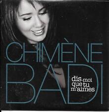 CD CARDSLEEVE COLLECTOR 1T CHIMÈNE BADI DIS MOI QUE TU M'AIMES (FABIAN) NEUF