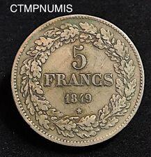 BELGIQUE   5 FRANCS  ARGENT  LEOPOLD I°  1849