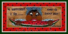 Black Americana MAGNET #19 - Mammy .. A Watermelon a Day Keep de Doctor Away