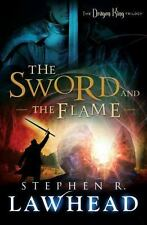 The Sword and the Flame (The Dragon King Trilogy) - VeryGood - Lawhead, Stephen