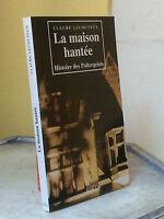 LA MAISON HANTEE Histoire des Poltergeists - FANTÔMES - P LECOUTEUX FANTASTIQUE