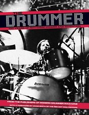The Drummer 100 Years of Rhythmic Power and Invention Book New 000333023