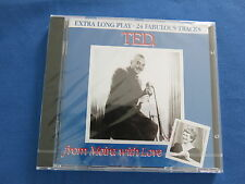 TED from Moira with Love XTRA Long Play 24 Tracks  CD  Brand New & Sealed