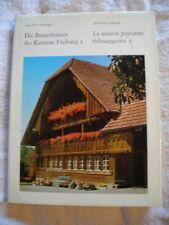 La Maison Paysanne Fribourgeoise  tome 1 / 2 de Jean Pierre Anderegg