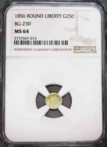 1856 CALIFORNIA FRACTIONAL GOLD ROUND QUARTER 25c R4 BG 230 NGC MINT STATE 64