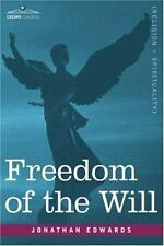 Freedom of the Will: By Jonathan Edwards