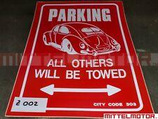 Klebeschild Schild rot VW Käfer Parking only 26 x 40 cm