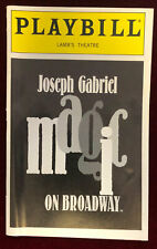 Joseph Gabriel Magic On Broadway Playbill + Johnny Thompson Ticket