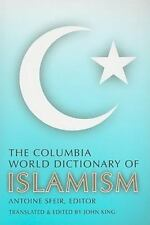 COLUMBIA WORLD DICTIONARY OF ISLAMISM - NEW PAPERBACK BOOK
