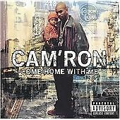 Cam'ron - Come Home with Me (Parental Advisory, 2002)