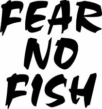 Fear No Fish decal/sticker 3x3 white boat trailer tackle box truck man cave