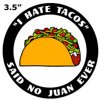 """""""I Hate Tacos"""" Car Truck Window Sticker Decal Funny Humor Vacation Souvenir"""