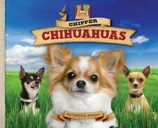 Chipper Chihuahuas (Dog Daze)