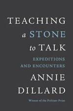 TEACHING A STONE TO TALK by Annie Dillard FREE SHIPPING paperback book essays