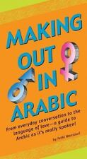 Making Out In Arabic (Making Out Books)