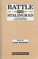 Battle for Stalingrad: The 1943 Soviet General ... by Rotundo, Louis C. Hardback