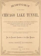History of the Great Chicago Lake Tunnel, Causes Which Led. Chicago, 1868