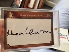 Hillary Clinton Topps Sterling Cut Signature auto autograph card Rare Pull