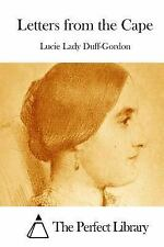 Letters from the Cape by Lucie Lady Duff-Gordon (2015, Paperback)