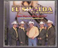 Sergio Cazares El Sinaloa y Su Plebada Que Siga La Mata dando CD New Nuevo