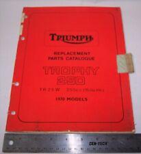 TRIUMPH REPLACEMENT PARTS CATALOG 1970 TROPHY 250 TR25W FACTORY MANUAL TR 25 W