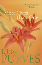 More Lives Than One By  Libby Purves.