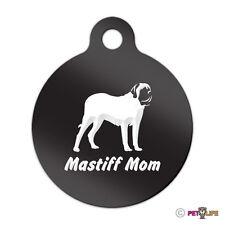 Mastiff Mom Engraved Keychain Round Tag w/tab english Many Colors