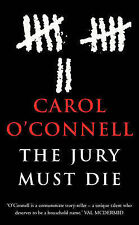 The Jury Must Die, Carol O'Connell - Paperback NEW - FREE DELIVERY