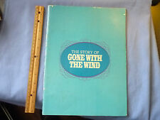 The Story of Gone With The Wind by Bob Thomas 1967