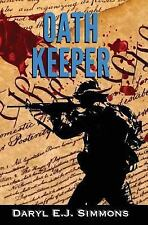Oath Keeper: By Simmons, Daryl