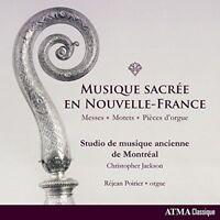 Studio de musique ancienne de Montreal - Musique sacree en Nouvelle-France [CD]